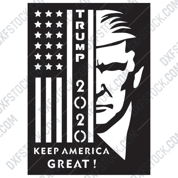 Trump 2020 Keep America Great Files Eps Ai Svg Dxf Cdr Dxf Stock Free Dxf File Downlads Cuttable Designs Cnc Cut Ready Diy Home Decor